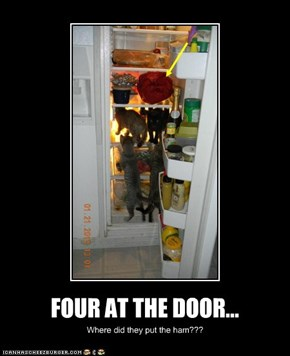 FOUR AT THE DOOR...