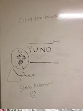 Meme Monday: Y U NO FILL IN BLANK?