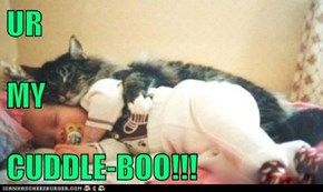 UR MY CUDDLE-BOO!!!