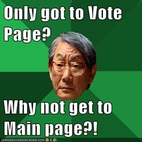 Only got to Vote Page?  Why not get to Main page?!