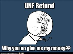 I need my money