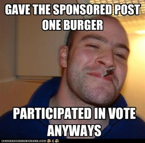 GAVE THE SPONSORED POST ONE BURGER