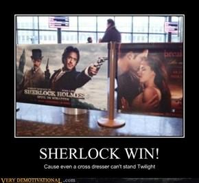 SHERLOCK WIN!