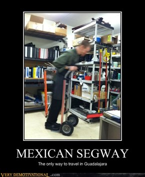 MEXICAN SEGWAY