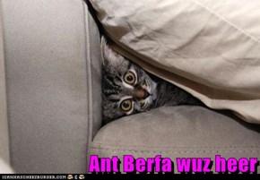 Ant Berfa wuz heer