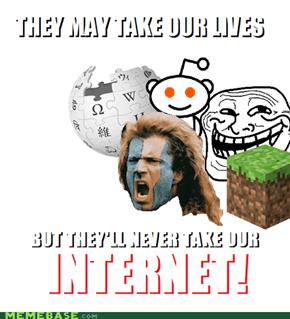 Internet Braveheart