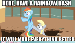 Rainbow Dash! Apply Directly to the Soul!