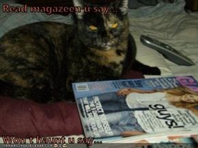 Read magazeen u say...  Won't haunt u say...
