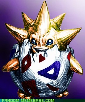Togepi Used Look Like a BAMF