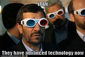 IRAN  They have advanced technology now