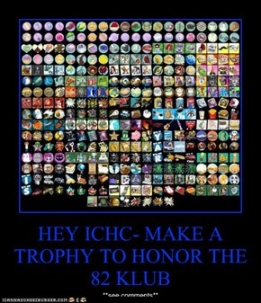 HEY ICHC- MAKE A TROPHY TO HONOR THE 82 KLUB