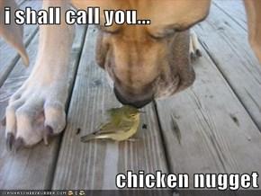 i shall call you...