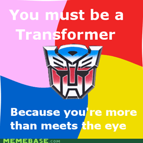 You must be a Transformer