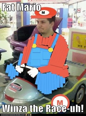 Fat Mario  Winza the Race-uh!