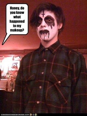 Honey, do you know what happened to my makeup?