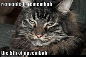 remembah, remembah  the 5th of novembah