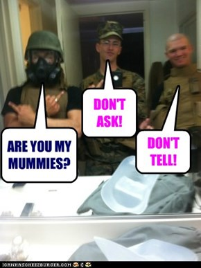 ARE YOU MY MUMMIES?