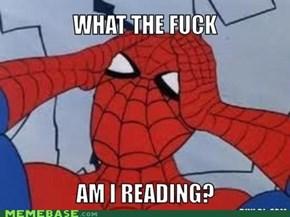 WTF AM I READING?!