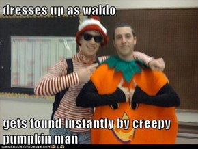 dresses up as waldo  gets found instantly by creepy pumpkin man