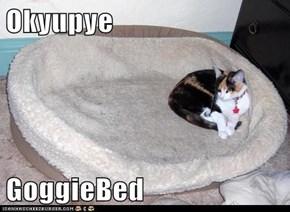 Okyupye  GoggieBed