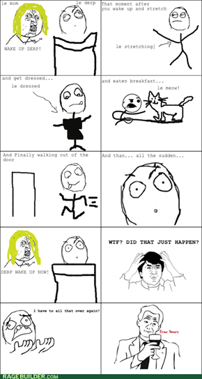 Rage Comics: I'm Trapped In a Time Loop!