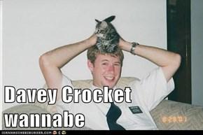Davey Crocket wannabe