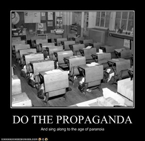 DO THE PROPAGANDA