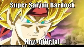 Super Saiyan Bardock  Now Official