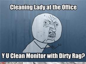Y U NO CLEAN DISK?