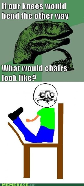 Philosoraptor: They Would Look Awesome NOT