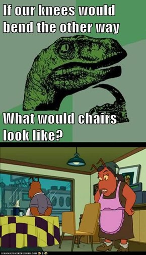Philosoraptor: They Would Look REALLY (?) Awesome