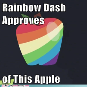 The Zap Apple is Rianbow Dash apporved