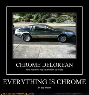 EVERYTHING IS CHROME