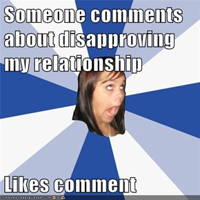 Someone comments about disapproving my relationship  Likes comment