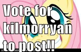 Vote for kilmorryan to post!!