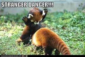 STRANGER DANGER!!!