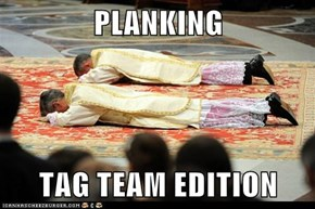 PLANKING  TAG TEAM EDITION