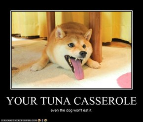 YOUR TUNA CASSEROLE