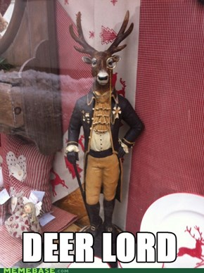 Oh Deer God!