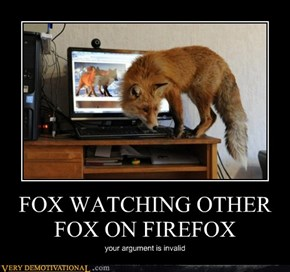 FOX WATCHING OTHER FOX ON FIREFOX