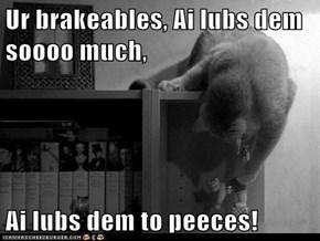 Ur brakeables