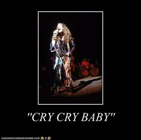 ''CRY CRY BABY''