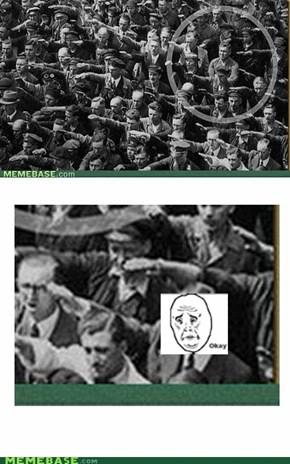 Okay Nazi...