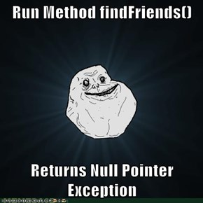 Run Method findFriends()  Returns Null Pointer Exception