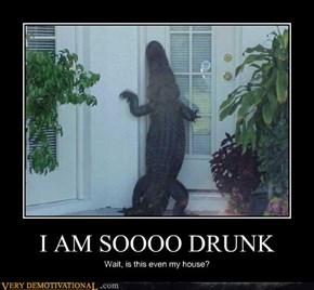 I AM SOOOO DRUNK