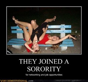 THEY JOINED A SORORITY