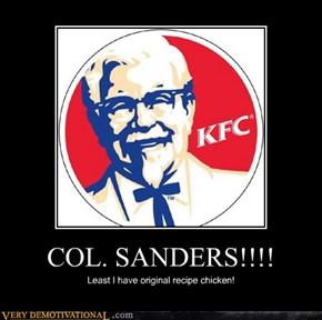 COL. SANDERS!!!!