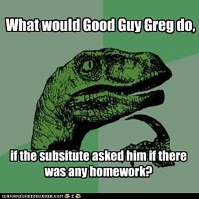 Good Guy Greg vs. the Devil's Paradox