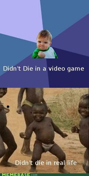 First World Success Vs. Third World Problems