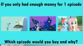 One Does Not Simply Choose One Epiosde